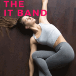 woman stretching her IT band and hips on the floor with text overlay you can't stretch the IT band