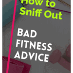 Pinterest Pin how to sniff out bad fitness advice