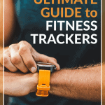 pinterest pin for ultimate guide to fitness trackers