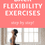 woman doing cobra pose with text overlay back flexibility exercises
