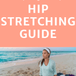 woman performing hip flexibility with text overlay step by step hip stretching guide