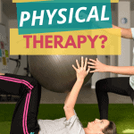 what is physical therapy plus tips to help you succeed in your rehab