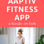 woman exercises with text my honest review of the aaptiv fitness app