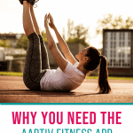 woman doing core exercise with text why you need the aaptiv fitness app a hands on review